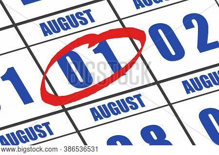 August 1st. Day 1 Of Month,  Date Marked With Red Circle To Indicate Importance On A Calendar. Summe