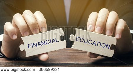 Wooden Puzzles With The Words Financial Education. Learn Investing And Money Management. Business An