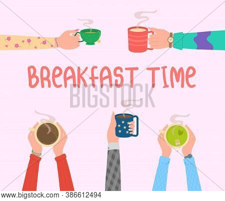 Breakfast Time. Human Hands With Tea Mug Cup. Human Hands Holding Cups Or Mugs With Hot Drinks, Flat
