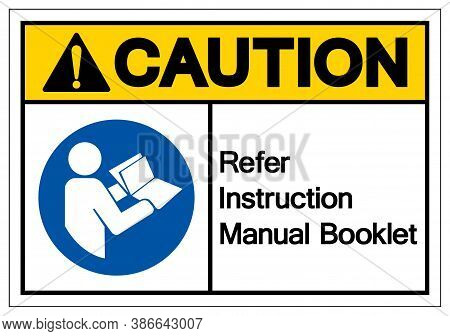 Caution Refer Instruction Manual Booklet Symbol Sign,vector Illustration, Isolated On White Backgrou