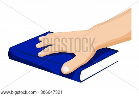 Man Holds His Palm On A Closed Book. President Oath On Bible, Constitution. Selection Of New Leader