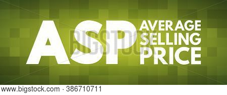 Asp - Average Selling Price Acronym, Business Concept Background