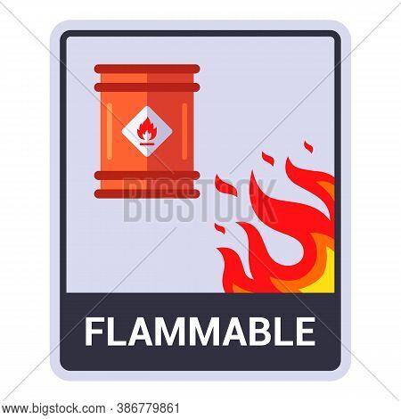 Caulking Carefully A Flammable Substance. Barrel With Flammable Liquid. Flat Vector Illustration.