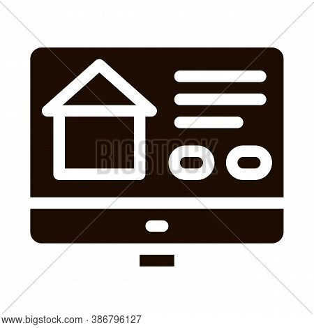 Web Site For Search Estate Vector Icon. House On Web Site Computer Monitor Pictogram. Mortgage On Re