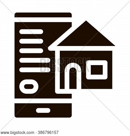 Smartphone Application Search Estate Glyph Icon Sign . House On Smartphone Display Pictogram. Mortga