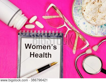 Women's Health - Text Inscription On A Notepad. Useful Information About The Importance Of Preventio