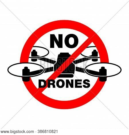 No Drones Zone Sign - Protected Area With Prohibition Of Quadrocopter Flight - Crossed Out Drone Sil