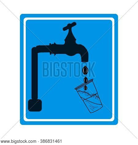 Drinking Water Sign Isolated On White Background. Blue Sign With Tap, Drops And Glass Silhouette. Pu