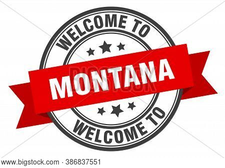 Montana Stamp. Welcome To Montana Red Sign