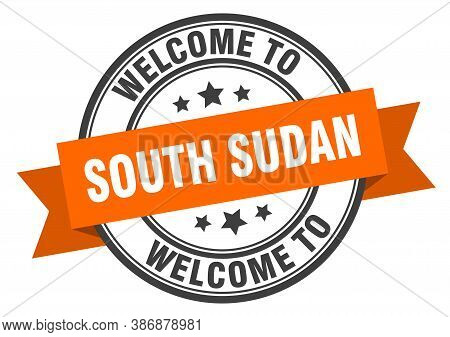 South Sudan Stamp. Welcome To South Sudan Orange Sign
