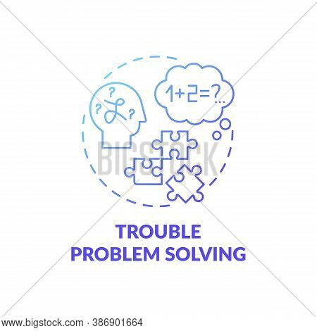 Trouble Problem Solving Blue Gradient Concept Icon. Difficulty With Thinking. Dementia Early Symptom