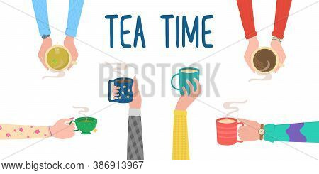 Tea Time. Human Hands With Tea Mug Cup. Human Hands Holding Cups Or Mugs With Hot Drinks, Flat Carto