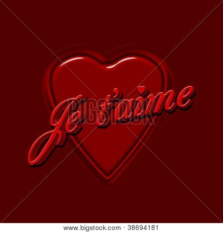 Je T'aime In Red, 3D Text With Heart