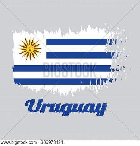 Brush Style Color Flag Of Uruguay, Horizontal Stripes Of White Alternate With Light Blue And The Sun