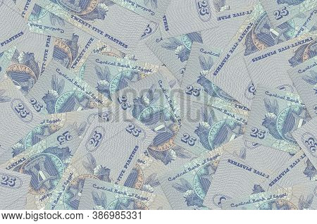 25 Egyptian Piastres Bills Lies In Big Pile. Rich Life Conceptual Background