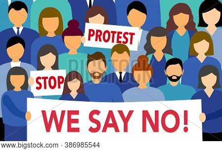 Protest Concept Vector Illustration. People Crowd Holding Protest, Stop And We Say No Banner. People