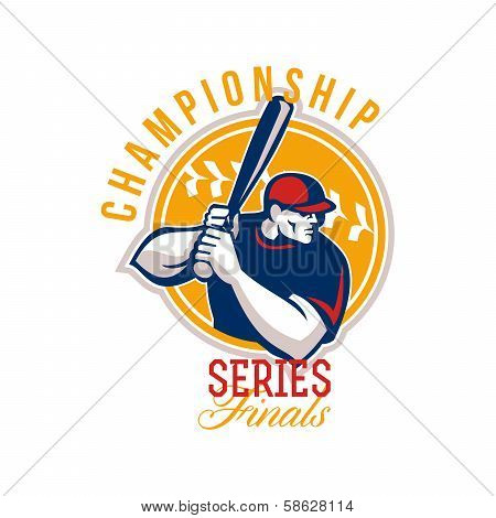 Illustration of an american baseball player batter hitter batting set inside circle facing side done in retro style with words Championship Series Finals. poster