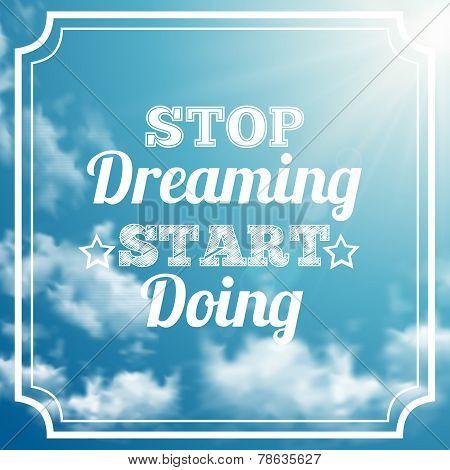 Motivation phrase on sky background
