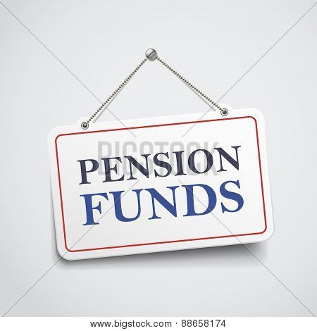 pension funds hanging sign isolated on white wall poster