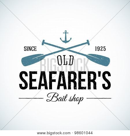 Old Seafarers Bait Shop Vintage Vector Logo Template with Shabby Texture. Good for Fisherman Stores, On-line trade depot, etc. Isolated. poster