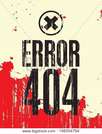 Vector banner with the inscription error 404 against the backdrop of red blood stains