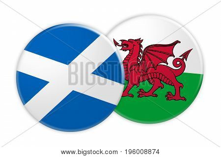 News Concept: Scotland Flag Button On Wales Flag Button 3d illustration on white background
