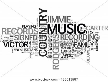 A HISTORY OF COUNTRY MUSIC TEXT WORD CLOUD CONCEPT