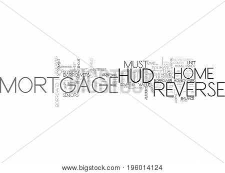 A HUD REVERSE MORTAGE FOR RETIREMENT TEXT WORD CLOUD CONCEPT