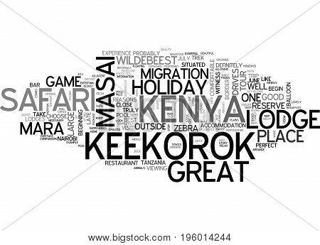 A KENYA SAFARI HOLIDAY IN THE MASAI MARA IS ESSENTIAL TEXT WORD CLOUD CONCEPT