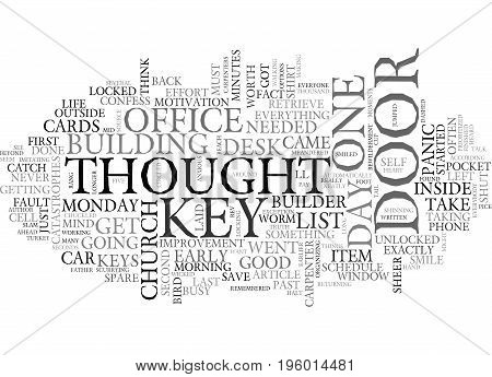A KEY IN HAND IS WORTH A THOUSAND ON MY DESK TEXT WORD CLOUD CONCEPT