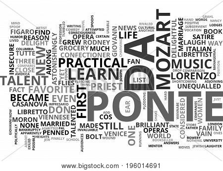 A LIFE OF LORENZO DA PONTE TALENT FLIES PRACTICAL REASON WALKS TEXT WORD CLOUD CONCEPT
