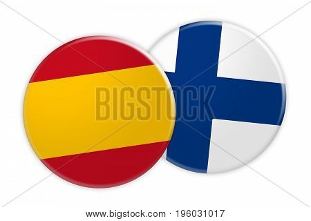 News Concept: Spain Flag Button On Finland Flag Button 3d illustration on white background