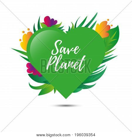 Heart with plants and flowers. Earth day. Save planet. Vector.