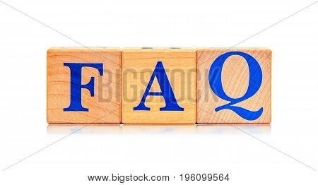 Wooden blocks with word FAQ isolated on white background