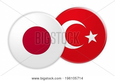 News Concept: Japan Flag Button On Turkey Flag Button 3d illustration on white background