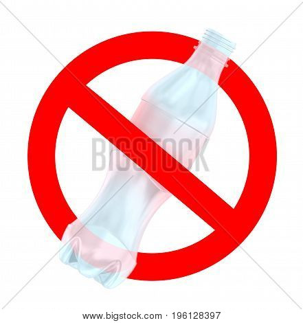 Not to throw plastic bottles sign 3d illustration