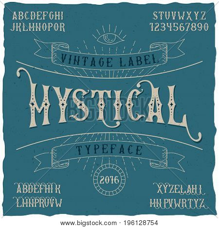 Mystical label typeface poster good to use in any vintage style labels vector illustration