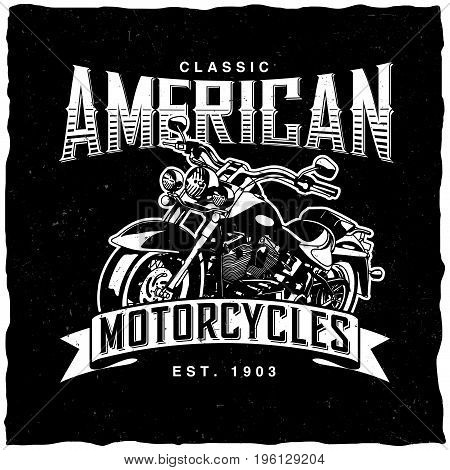 Classic american motorcycles poster with bike for t-shirts and greeting cards vector illustration