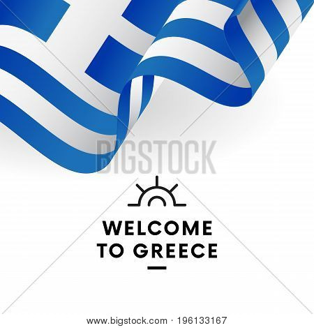 Welcome to Greece. Greece flag. Vector illustration