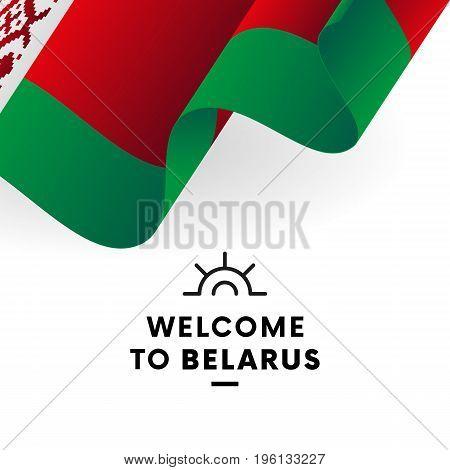 Welcome to Belarus. Flag. Patriotic design. Vector