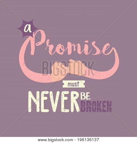 promise must never be broken motivation quotes poster text vector