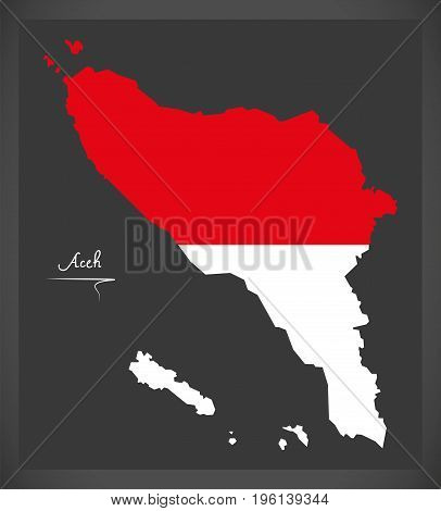 Aceh Indonesia Map With Indonesian National Flag Illustration