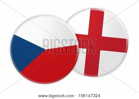 News Concept: Czech Republic Flag Button On England Flag Button 3d illustration on white background
