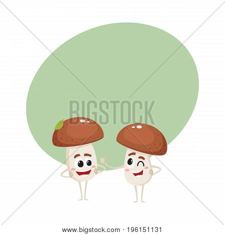 Two funny porcini mushroom characters, one showing thumb up, another looking with arms akimbo, cartoon vector illustration with space for text. Couple of porcini mushroom characters