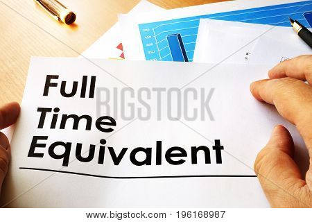 Full time equivalent  FTE concept.  Business concept.