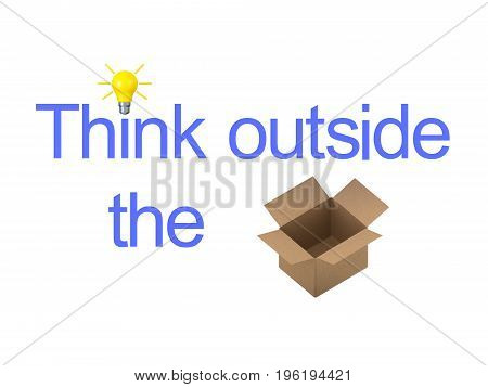 3D illustration showing the text Think Outside The Box with an actual box. Isolated on white. Version two.