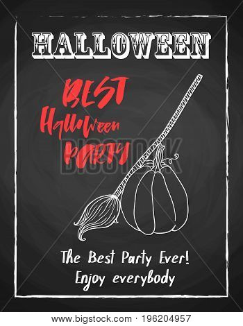 Halloween holiday chalk poster for night party. Textured blackboard and witch accessories broom and pumpkin. Template for advertising design.
