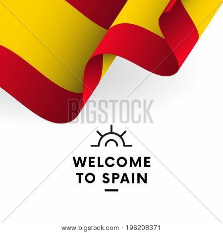 Welcome to Spain. Spain flag. Vector illustration.