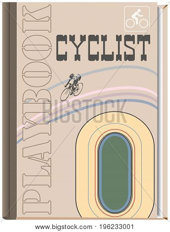 Book cover for cycling - PlayBook. Vector illustration.