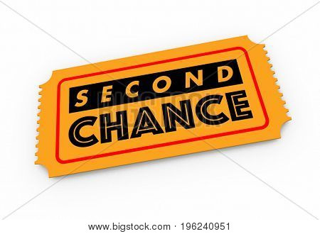 Second Chance Another 2nd Restart Opportunity Ticket 3d Illustration